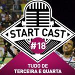 STARTCAST #18 | TUDO DE TERCEIRA E QUARTA