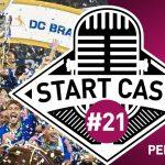 STARTCAST #21 | CRUZEIRO PENTACAMPEÃO