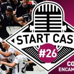 STARTCAST #26 | CORINTHIANS ENCAMINHA O TÍTULO