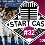 STARTCAST #32 – REAL O DONO DO MUNDO