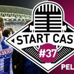 STARTCAST #37 | COPAS PELA EUROPA